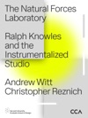 The Natural Forces Laboratory Ralph Knowles And The Instrumentalized Studio