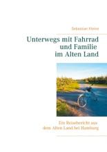 Unterwegs mit Fahrrad und Familie im Alten Land