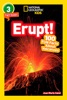 National Geographic Readers: Erupt! 100 Fun Facts About Volcanoes (L3)