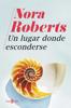 Nora Roberts - Un lugar donde esconderse portada
