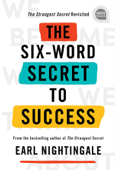 The Six-Word Secret to Success