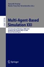 Multi-Agent-Based Simulation XXI