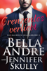 Bella Andre & Jennifer Skully - Grenzenlos verliebt (Die Maverick Milliardäre 5) Grafik