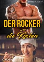 Bärbel Muschiol - Der Rocker und die Köchin artwork