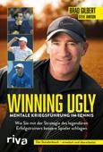 Winning Ugly – Mentale Kriegsführung im Tennis
