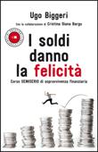 I soldi danno la felicità Book Cover
