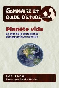 Sommaire Et Guide D'Étude – Planète Vide