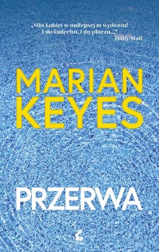 Marian Keyes - Przerwa