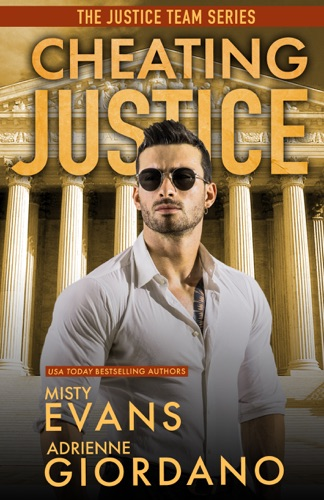 Adrienne Giordano & Misty Evans - Cheating Justice