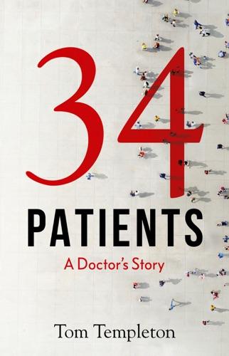Tom Templeton - 34 Patients