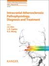Intracranial Atherosclerosis Pathophysiology Diagnosis And Treatment