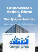 Grundwissen Aktien, Börse & Wertpapierhandel
