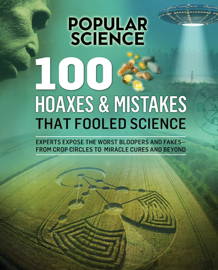 100 Hoaxes & Mistakes That Fooled Science