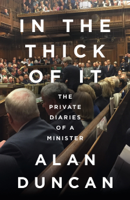 Alan Duncan - In the Thick of It artwork