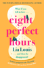 Lia Louis - Eight Perfect Hours artwork