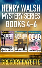 Henry Walsh Mystery Series Books 4-6