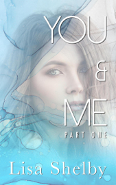You & Me: Part One