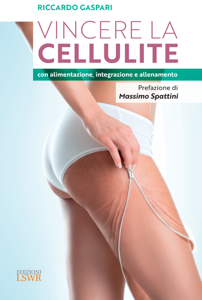 Vincere la cellulite con alimentazione, integrazione e allenamento Copertina del libro