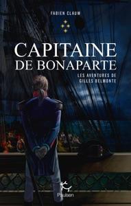 Les aventures de Gilles Belmonte - tome 4 Capitaine de Bonaparte Book Cover