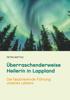 Petra Mattus - Überraschenderweise Heilerin in Lappland Grafik