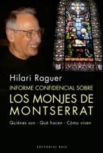 Informe Confidencial Sobre Los Monjes De Montserrat