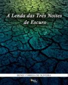 A Lenda das três noites de escuro Book Cover