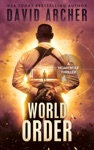 World Order - A Noah Wolf Thriller