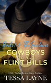 Cowboys of the Flint Hills: The Sinclaire Brothers