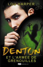 Denton et l'armée des grenouilles