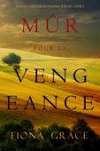 Mûr pour la Vengeance (Roman à Suspense en Vignoble Toscan – Tome 5)