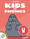 Learn Phonics W - Kids Vs Phonics