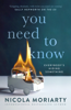 Nicola Moriarty - You Need to Know artwork