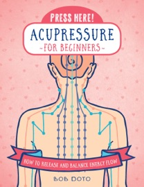 Press Here Acupressure For Beginners