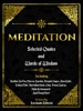 Meditation: Selected Quotes And Words Of Wisdom