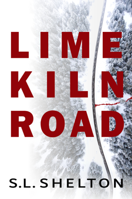S.L. Shelton - Lime Kiln Road book