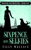 Sixpence and Selkies Book Cover