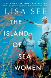 The Island of Sea Women - Lisa See