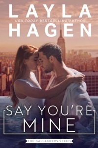 Say You're Mine (An Opposites Attract Romance) Book Cover