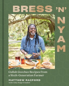 Bress 'n' Nyam: Gullah Geechee Recipes from a Sixth-Generation Farmer Book Cover