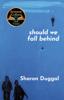 Sharon Duggal - Should We Fall Behind artwork
