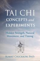 Robert Chuckrow - Tai Chi Concepts and Experiments artwork
