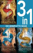 Download and Read Online Die-drei-Prophezeiungen-Trilogie: - Das Lied der Dämonen / Das Schwert der Drachen / Die Saat der Götter (3in1-Bundle)