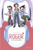 Roger et ses humains - tome 3