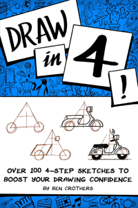 Draw in 4! Over 100 4-Step Sketches to Boost Your Drawing Confidence La couverture du livre martien