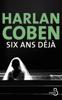 Harlan Coben - Six ans déjà illustration