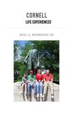 Cornell Life Experiences