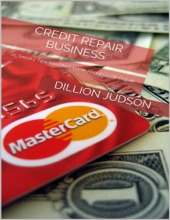 Credit Repair Business: 25 Sneaky Tips You Must Know About Credit Repair