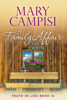Mary Campisi - A Family Affair: The Cabin artwork