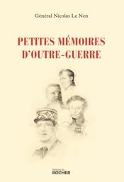 Download and Read Online Petites mémoires d'outre-guerre