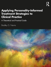 Applying Personality-Informed Treatment Strategies To Clinical Practice